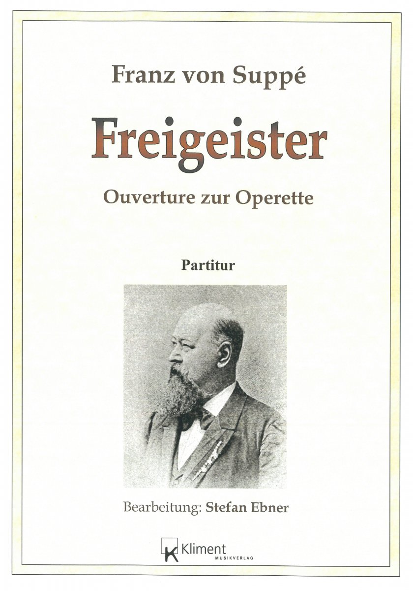 Freigeister, Ouverture zur Operette - click here