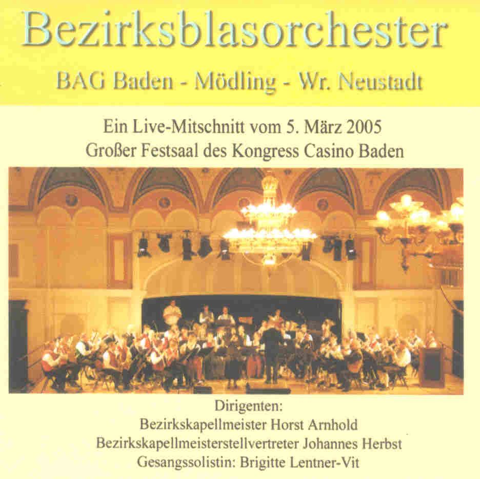 Bezirksblasorchester BAG Baden und Umgebung Live 2005 - click for larger image